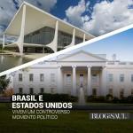 Brasil e Estados Unidos: o desafio da governabilidade