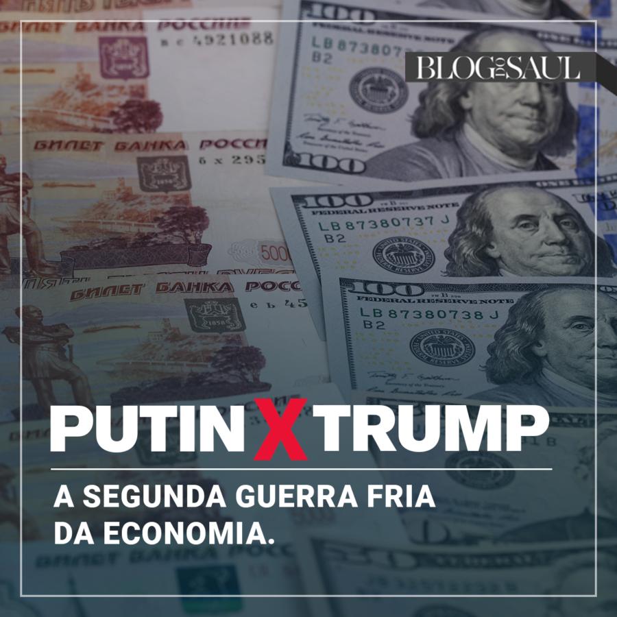 Putin x Trump: A segunda Guerra Fria da economia