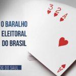 O baralho eleitoral do Brasil e o cenário possível durante eleições